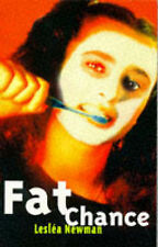 Fat Chance! (Livewire Books for Teenagers), Newman, Leslea