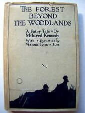 RARE 1921 SIGNED 1st Ed. THE FOREST BEYOND THE WOODLANDS: A FAIRY TALE w/DJ
