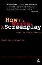 How to Write: A Screenplay, 2nd Edition by Schwartz, Mark Evan