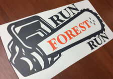 Run Forest run STIHL HUSQVARNA Oregon chainsaw sticker decal 300mm