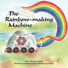 from Robyn Tales Volume 2: The Rainbow Making Machine (Robyn'sTales)