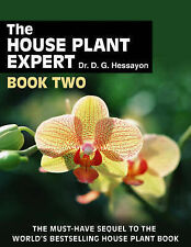 TheHouse Plant Expert Book Two by Hessayon, D. G. ( Author ) ON Apr-01-2005, Pap