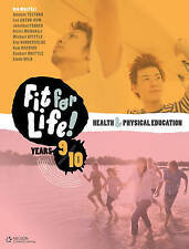 Nelson Fit for Life! Student Book Years 9 and 10 by Robert Malpeli, Amanda...