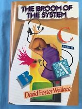 THE BROOM OF THE SYSTEM *FIRST EDITION SIGNED BY DAVID FOSTER WALLACE*