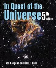 In Quest of the Universe, Fifth edition Koupelis, Theo, Kuhn, Karl F. Paperback