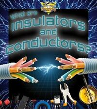 What Are Insulators and Conductors? (Understanding Electricity) (Under-ExLibrary