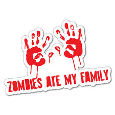 ZOMBIES ATE MY FAMILY Sticker  #5372ST