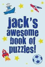Jack's Awesome Book of Puzzles! : Children's Puzzle Book Containing 20 Unique...