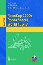 Lecture Notes in Computer Science: RoboCup 2000 : Robot Soccer World Cup IV...
