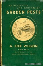 Wilson, G Fox THE DETECTION AND CONTROL OF GARDEN PESTS 1947 Hardback BOOK