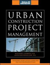 Urban Construction Project Management (McGraw-Hill Construction Series-ExLibrary
