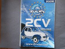 Catalogue 2006  2 CV   mehari  2CV club de Cassis