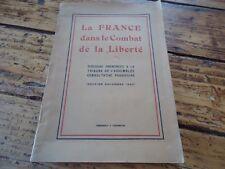 LA FRANCE DANS LE COMBAT DE LIBERTE ASSEMBLEE PROVISOIRE RESISTANCE 1943