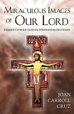 Miraculous Images of Our Lord SC Book NEW! Catholic Faith Joan Cruz