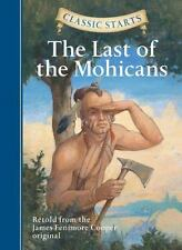 Classic Starts: The Last of the Mohicans (Classic Starts Series)-ExLibrary