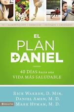 El plan Daniel: 40 das hacia una vida ms saludable The Daniel Plan Spanish Ed