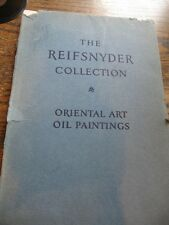 SCARCE PARKE-BERNET 1929 THE REIFSNYDER COLLECTION ORIENTAL ART/CHINESE ANTIQUES