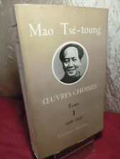 CHINE / Mao Tsé-Toung, Oeuvres choisies 1926-1937