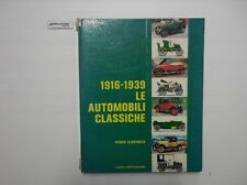 J 4820 LIBRO 1916-1939 LE AUTOMOBILI CLASSICHE STORIA ILLUSTRATA
