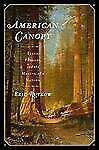American Canopy: Trees, Forests, and the Making of a Nation Rutkow, Eric Books-A