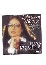 disque 45 tours - bon etat - nana mouskouri - l'amour en heritage -