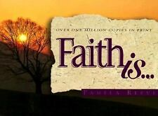 Faith Is... (First Look (Multnomah)) by Reeve, Dr. Pamela