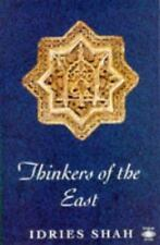 Thinkers of the East by Idries Shah (1991, Paperback)
