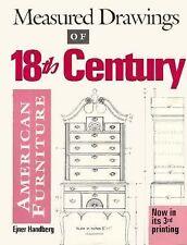 Measured Drawings of 18th Century American Furniture by Ejner Handberg (1993,...