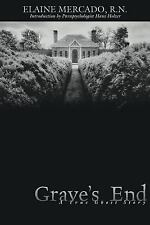 Grave's End : A True Ghost Story by Elaine Mercado (2001, Paperback)