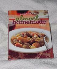 TASTE OF HOME Almost Homemade 2012 MAIN DISHES SIDES APPETIZERS DESSERTS SNACKS!
