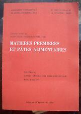 1979 SIMPOSIO DI ROMA SULLE MATERIE PRIME E PASTE ALIMENTARI, IN FRANCESE