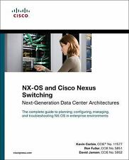 NX-OS and Cisco Nexus Switching: Next-Generation Data Center Architectures (Netw