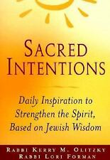 Sacred Intentions: Morning Inspiration to Strengthen the Spirit Based on the Jew