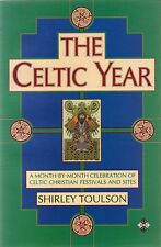 The Celtic Year by Shirley Toulson (Paperback, 1993)
