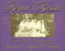 Royal Russia: The Private Albums Of The Russian Imperia