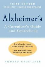 Alzheimer's : A Caregiver's Guide and Sourcebook, 3rd Edition by Howard...