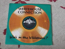 "Whitehouse Connection: Who's in the Whitehouse  7"" BRAND NEW VINYL EX SHOP"