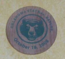 2008 OSU OKLAHOMA STATE vs BAYLOR WOODEN NICKEL STUDENT UNION WOOD COIN SOUVENIR