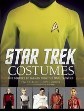 Star Trek: Costumes : Five Decades of Fashion from the Final Frontier by...