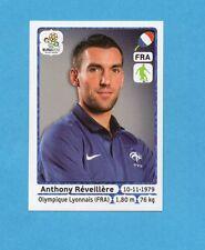 PANINI-EURO 2012-Figurina n.468- REVEILLERE - FRANCIA -NEW WHITE BOARD