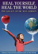 Heal Yourself, Heal the World: The Legacy of Dr. Max Gerson (DVD, 2014)