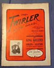 Ultra Rare 1907 Antique THE TWIRLER SLOW DRAG Piano KING COLLINS Chicago Haines