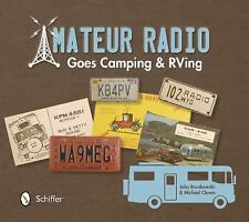 2013-11-28, Amateur Radio Goes Camping & Rving: The Illustrated Qsl Card History