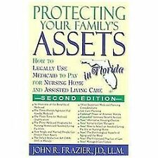 Protecting Your Family's Assets in Florida: How to Legally Use Medicaid to Pay f