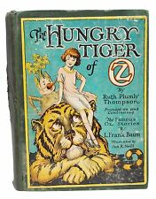 The Hungry Tiger of Oz First Edition Ruth Plumly Thompson 1st Printing 1926 Book