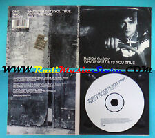 CD Singolo Paddy Casey Whatever Gets You True 667974 5 UK DIGIPAK(S22)