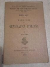 Enrico Levi - ESERCIZI DI GRAMMATICA ITALIANA - 1905 - Raffaello Giusti