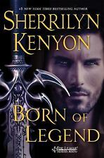 BORN of LEGEND...SHERRILYN KENYON...THE LEAGUE SERIES...NEW HCDJ...A MONTH EARLY