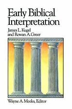 Early Biblical Interpretation (Library of Early Christianity, Vol 3)