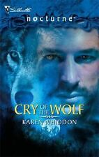 Cry Of The Wolf (The Pack, Book 6, Silhouette Nocturne) by Whiddon, Karen
